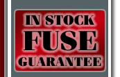 In Stock Fuse Guarantee